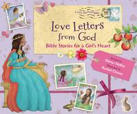 Nellist, Glenys - Love Letters from God; Bible Stories for a Girl's Heart - 9780310753285 - V9780310753285