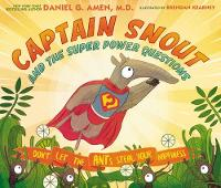 Amen, Dr. Daniel - Captain Snout and the Super Power Questions: Don't Let the ANTs Steal Your Happiness - 9780310758327 - V9780310758327