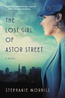 Morrill, Stephanie - The Lost Girl of Astor Street (Blink) - 9780310758389 - V9780310758389