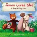 Zondervan - Jesus Loves Me (A Sing-Along Book) - 9780310758945 - V9780310758945