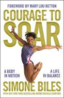 Michelle Bufford - Courage to Soar: A Body in Motion, A Life in Balance - 9780310759669 - V9780310759669