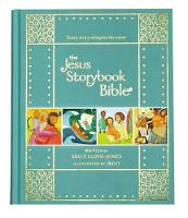 Lloyd-Jones, Sally - The Jesus Storybook Bible Gift Edition: Every Story Whispers His Name - 9780310761006 - V9780310761006