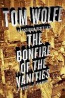 0 - The Bonfire of the Vanities - 9780312427573 - V9780312427573
