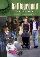 - Battleground: The Family Volumes 1 & 2 - 9780313340956 - V9780313340956