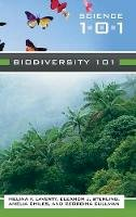 Laverty, Melina; Sterling, Eleanor; Cullman, Georgina; Chiles, Amelia - Biodiversity 101 - 9780313341205 - V9780313341205