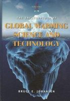 Johansen, Bruce E., Ph.D. - The Encyclopedia of Global Warming Science and Technology - 9780313377020 - V9780313377020