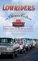 Tatum, Charles M. - Lowriders in Chicano Culture - 9780313381492 - V9780313381492
