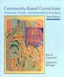 Paul Cromwell - Community-Based Corrections - 9780314025708 - KEX0180927