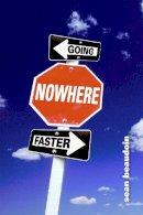 Beaudoin, Sean - Going Nowhere Faster - 9780316014168 - V9780316014168
