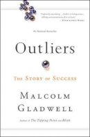 Malcolm Gladwell - Outliers: The Story of Success - 9780316017930 - V9780316017930