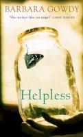 Barbara Gowdy - Helpless - 9780316027847 - KEX0205193