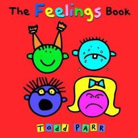Todd Parr - The Feelings Book - 9780316043465 - V9780316043465