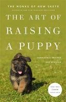 The Monks of New Skete - The Art of Raising a Puppy - 9780316083270 - V9780316083270