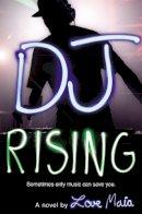 Maia, Love - DJ Rising - 9780316121897 - V9780316121897