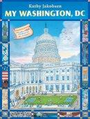 Jakobsen, Kathy - My Washington, DC - 9780316126120 - V9780316126120