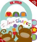 Magsamen, Sandra - I Love Shapes! (I Love Learning) - 9780316133579 - V9780316133579