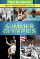 - The Great Moments in the Summer Olympics - 9780316195799 - V9780316195799