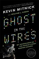 Mitnick, Kevin D.; Simon, William L. - Ghost in the Wires - 9780316212182 - V9780316212182