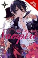 Shouoto, Aya - He's My Only Vampire - 9780316302197 - V9780316302197