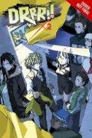 Narita, Ryohgo - Durarara!!, Vol. 2 (novel) (Durarara!! (novel)) - 9780316304764 - V9780316304764