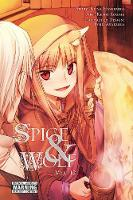 Hasekura, Isuna - Spice and Wolf, Vol. 12 (manga) (Spice and Wolf (manga)) - 9780316314763 - V9780316314763