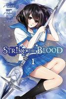 Mikumo, Gakuto - Strike the Blood, Vol. 1 (manga) - 9780316345606 - V9780316345606