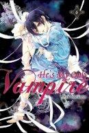 Shouoto, Aya - He's My Only Vampire, Vol. 6 - 9780316345811 - V9780316345811