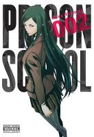Hiramoto, Akira - Prison School, Vol. 2 - 9780316346122 - V9780316346122