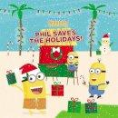 King, Trey - Minions Paradise: Phil Saves the Holidays! - 9780316361491 - V9780316361491
