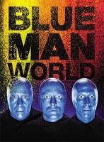 Blue Man Group - Blue Man World - 9780316395182 - V9780316395182