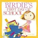 Rim, Sujean - Birdie's First Day of School - 9780316407458 - V9780316407458