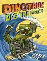 Gall, Chris - Dinotrux Dig the Beach - 9780316463812 - V9780316463812