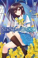 Mikumo, Gakuto - Strike the Blood, Vol. 6 (manga) - 9780316466080 - V9780316466080