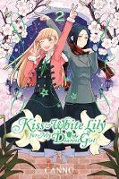 Canno - Kiss and White Lily for My Dearest Girl, Vol. 2 - 9780316470483 - V9780316470483