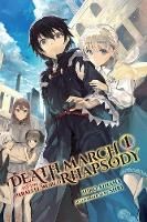 Ainana, Hiro - Death March to the Parallel World Rhapsody, Vol. 1 (light novel) (Death March to the Parallel World Rhapsody (light novel)) - 9780316504638 - V9780316504638