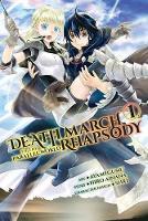 Ainana, Hiro - Death March to the Parallel World Rhapsody, Vol. 1 (manga) (Death March to the Parallel World Rhapsody (manga)) - 9780316552769 - V9780316552769