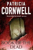 Cornwell, Patricia - Book of the Dead - 9780316724234 - KAS0004938