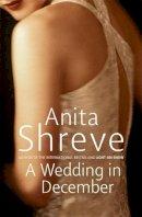 Shreve, Anita - A Wedding in December - 9780316727785 - KNH0009265