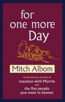 Albom, Mitch - For One More Day - 9780316730938 - KIN0008832