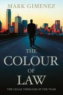 Gimenez, Mark - The Colour Of Law (A. Scott Fenney) - 9780316731461 - KTK0094866