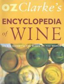 Clarke, Oz - Encyclopedia Of Wine - 9780316851572 - KTM0004855
