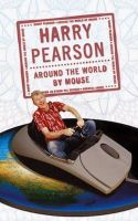 Pearson, Harry - Around the World by Mouse: A Journey Round the Baltic - 9780316857338 - KRF0032550