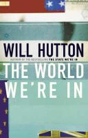 Hutton, Will - The World We're In - 9780316860819 - KTJ0025791