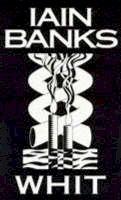 Banks, Iain - Whit - 9780316914369 - KTJ0050147