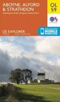 ORDNANCE SURVEY - Aboyne, Alford & Strathdon (OS Explorer Map) - 9780319242988 - V9780319242988