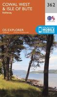 Ordnance Survey - Cowal West and Isle of Bute (OS Explorer Map) - 9780319246139 - 9780319246139