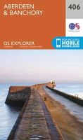 Ordnance Survey - Aberdeen and Banchory (OS Explorer Map) - 9780319246412 - V9780319246412