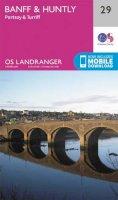 ORDNANCE SURVEY - Banff & Huntly, Portsoy & Turriff (OS Landranger Map) - 9780319261279 - V9780319261279
