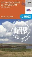 ORDNANCE SURVEY - Sittingbourne and Faversham (OS Explorer Active Map) - 9780319470213 - V9780319470213