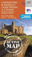 ORDNANCE SURVEY - Carmarthen and Kidwelly (OS Explorer Active Map) - 9780319470497 - V9780319470497
